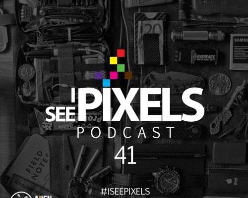 Everyday Carry – Design Essentials – I See Pixels Podcast Episode 41