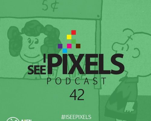 The Art of the Side Hustle – I See Pixels Podcast – Episode 42